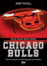 Książka Chicago Bulls. Gdyby ściany mogły mówić
