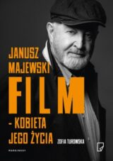 Książka Janusz Majewski. Film. Kobieta jego życia