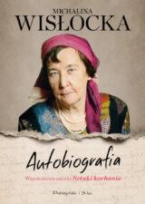 Michalina Wisłocka. Autobiografia