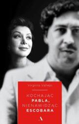 Książka Kochając Pabla, nienawidząc Escobara