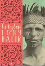 Książka Tu byłem Tony Halik