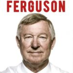 Autobiografia – Alex Ferguson