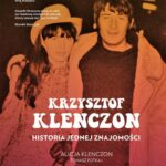 Krzysztof Klenczon Historia jednej znajomości