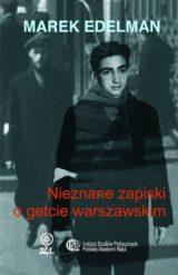 Książka Nieznane zapiski o getcie warszawskim