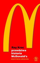 Książka Prawdziwa historia McDonald's