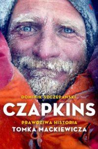 Czapkins. Prawdziwa historia Tomka Mackiewicza