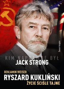 Ryszard Kukliński. Życie ściśle tajne