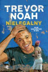 Książka Nielegalny. Moje dzieciństwo w RPA