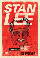 Książka Stan Lee. Człowiek-Marvel