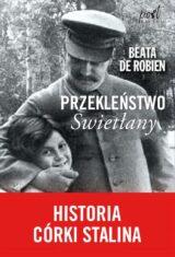 Książka Przekleństwo Swietłany. Historia córki Stalina