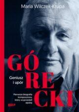 Książka Górecki. Geniusz i upór