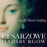 Cesarzowe Habsburgów