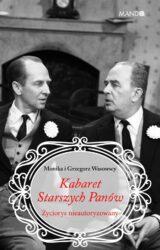 Książka Kabaret Starszych Panów. Życiorys nieautoryzowany