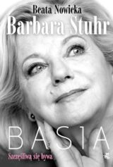 Książka Basia. Szczęśliwą się bywa