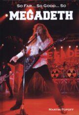 So Far… So Good… So Megadeth. Historia zespołu