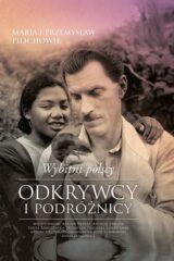 Książka Wybitni polscy odkrywcy i podróżnicy