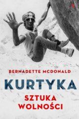 Książka Kurtyka. Sztuka wolności