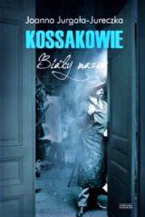 Książka Kossakowie. Biały mazur