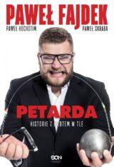 Książka Paweł Fajdek. Petarda – historie z młotem w tle