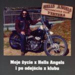 Skazany na Banicję – Moje życie z Hells Angels i po odejściu z klubu