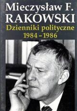 Dzienniki polityczne 1984-1986