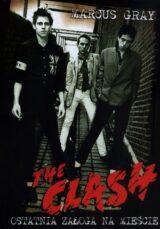 The Clash. Ostatnia załoga na mieście