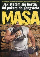 Książka Jak stałem się bestią. Od pakera do gangstera. Masa