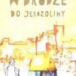 W drodze do Jerozolimy