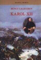 Złota Seria. Karol XII