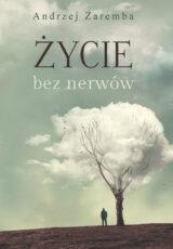 Książka Życie bez nerwów