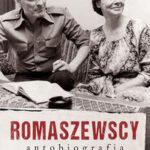 Romaszewscy. Autobiografia