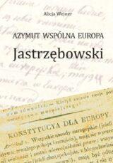 Książka Azymut wspólna Europa. Jastrzębowski