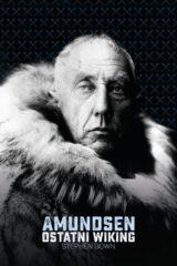 Amundsen. Ostatni Wiking