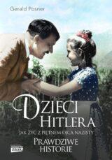 Książka Dzieci Hitlera. Jak żyć z piętnem ojca nazisty