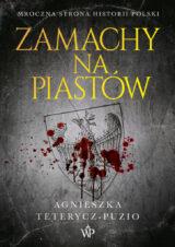 Książka Zamachy na Piastów