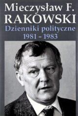Dzienniki polityczne 1981-1983