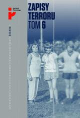 Zapisy Terroru. Tom 6. Auschwitz-Birkenau. Los kobiet i dzieci