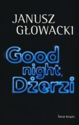 Good night, Dżerzi