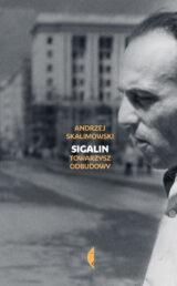 Książka Sigalin. Towarzysz odbudowy