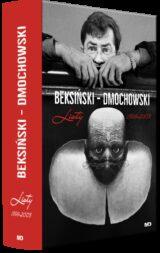 Beksiński – Dmochowski. Listy 1999-2003