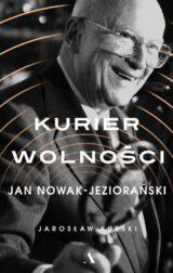 Książka Kurier wolności. Jan Nowak-Jeziorański