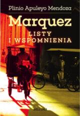 Książka Marquez. Listy i wspomnienia