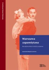 Książka Warszawa zapamiętana. Dwudziestolecie międzywojenne