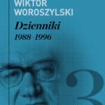 Dzienniki. Tom 3. 1988-1996