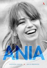 Książka Ania. Biografia Anny Przybylskiej