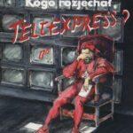 Kogo rozjechał Teleexpress?