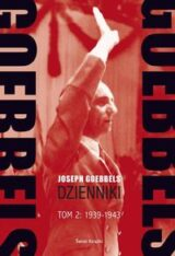 Goebbels Dzienniki Tom 2: 1939-43