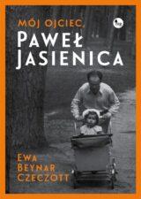 Książka Mój ojciec Paweł Jasienica