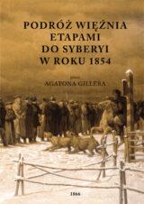 Książka Podróż więźnia etapami do Syberyi w roku 1854