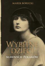 Książka Wybitne dzieci sławnych Polaków